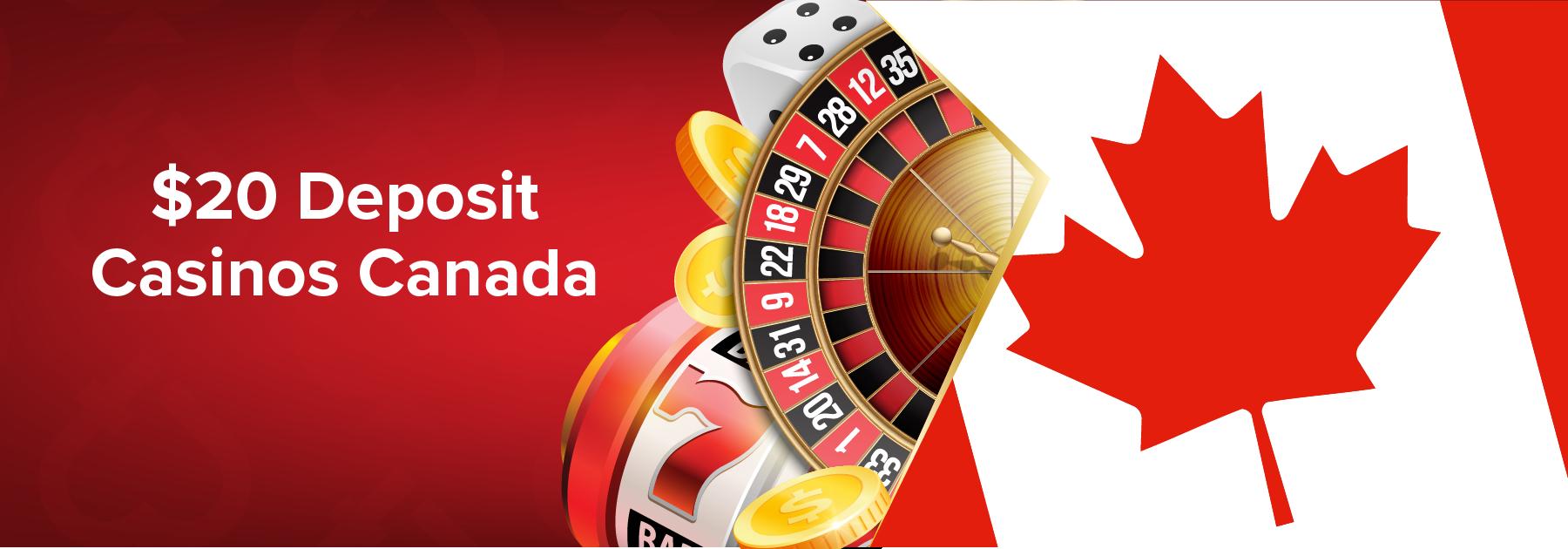 C$20 Deposit Casinos in Canada