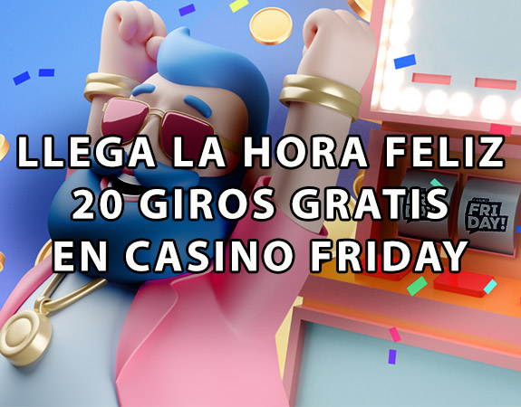 ¡Promoción hora feliz de Casino Friday!
