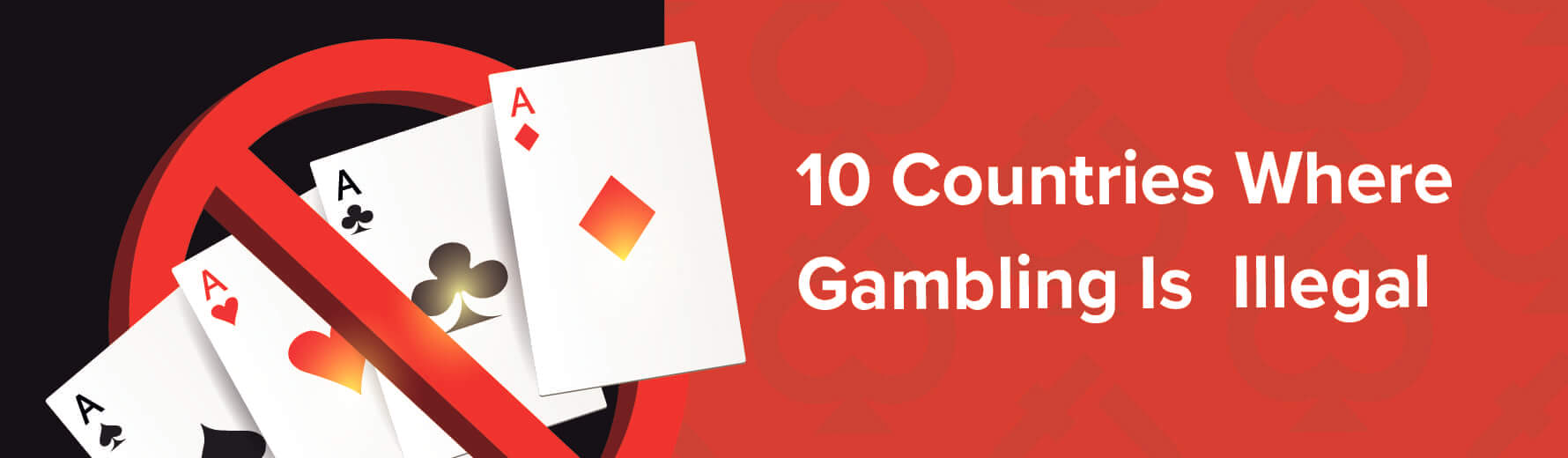 10 Countries Where Gambling is Completely Illegal