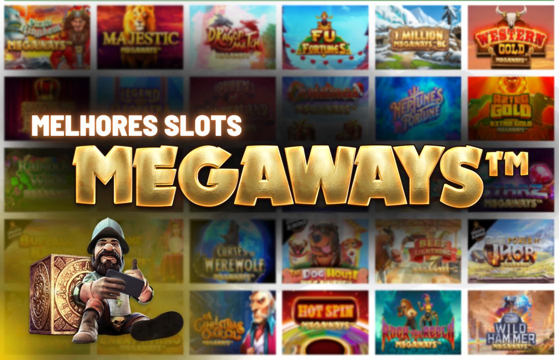 Melhores Slots Megaways